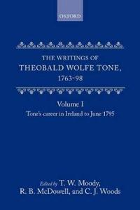 The Writings of Theobald Wolfe Tone 1763-98