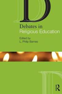 Debates in Religious Education