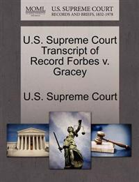 U.S. Supreme Court Transcript of Record Forbes V. Gracey