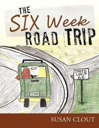 The Six Week Road Trip