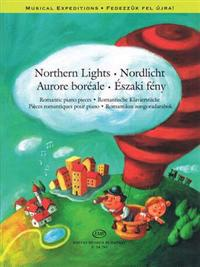 Northern Lights: Romantic Piano Pieces Musical Expeditions Series