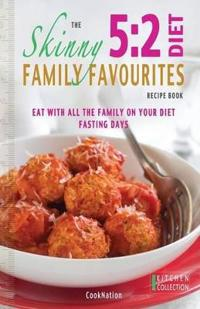 Skinny 5:2 Diet Family Favourites Recipe Book