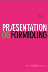 Præsentation og formidling
