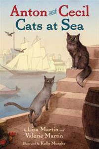 Anton and Cecil, Book 1: Cats at Sea