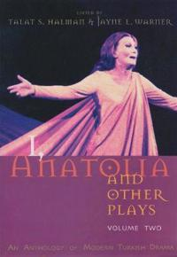 I, Anatolia and Other Plays