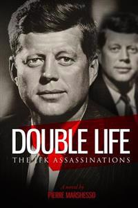 Double Life: The JFK Assassinations