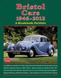 Bristol Cars  1946 -2012 a Brooklands Portfolio