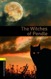 The The Oxford Bookworms Library: Level 1: The Witches of Pendle