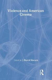 Violence in American Cinema