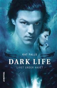 Dark life-Livet under havet