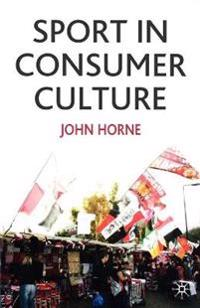 Sport in Consumer Culture