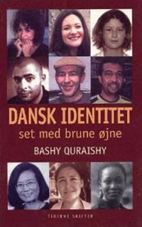 Dansk identitet - set med brune øjne
