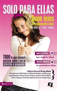 Solo para ellas / For Girls Only