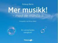 Mer musikk!; med de minste - Åslaug Berre | Ridgeroadrun.org
