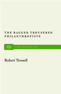 Ragged Trousered Philanthropists