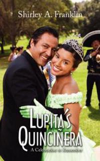 Lupita's Quincinera