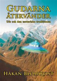 Gudarna återvänder : UFO och den esoteriska traditionen
