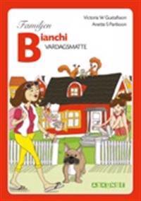 Familjen Bianchi : vardagsmatte