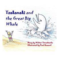 Tsakanaki and the Great Big Whale