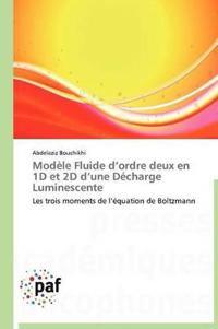 Mod�le Fluide D Ordre Deux En 1d Et 2D D Une D�charge Luminescente