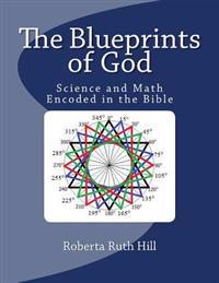 The Blueprints of God: Science and Math Encoded in the Bible