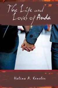 The Life and Loves of Anda