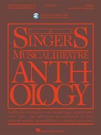 The Singer's Musical Theatre Anthology, Volume 1: Tenor [With 2 CDs]