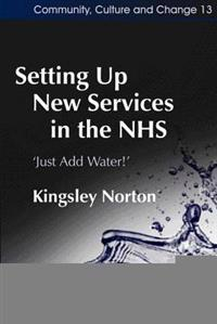 Setting Up New Services In The NHS