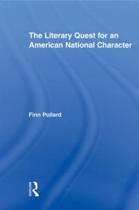 The Literary Quest for an American National Character