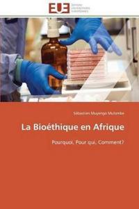 La Bioethique En Afrique