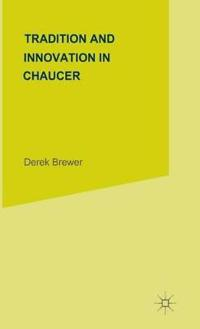 Tradition and Innovation in Chaucer