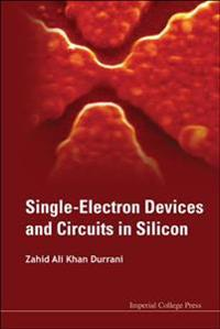 Single-Electron Devices and Circuits in Silicon