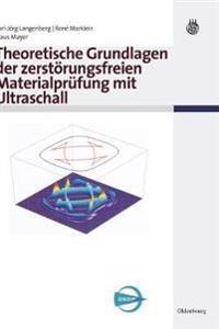 Theoretische Grundlagen Der Zerstörungsfreien Materialprüfung Mit Ultraschall