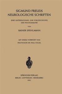 Sigmund Freuds Neurologische Schriften