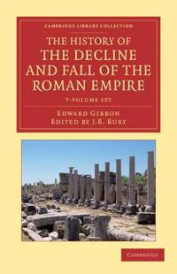 The History of the Decline and Fall of the Roman Empire 7 Volume Set