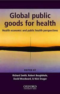 Global Public Goods for Health