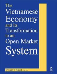 Vietnamese Economy and Its Transformation to an Open Market System