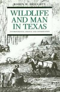 Wildlife & Man Texas