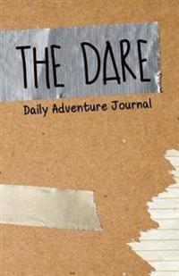 The Dare: A Christian Adventure Journal
