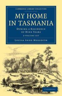 My Home in Tasmania 2 Volume Set