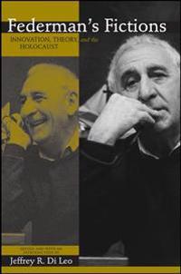 Federman's Fictions
