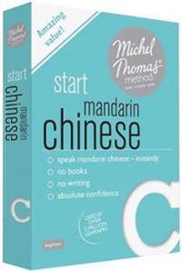 Start Mandarin Chinese (Learn Mandarin Chinese with the Michel Thomas Method)