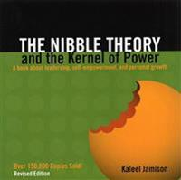 The Nibble Theory and the Kernal of Power