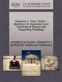 Swanson V. Traer; Smith V. Sperling U.S. Supreme Court Transcript of Record with Supporting Pleadings