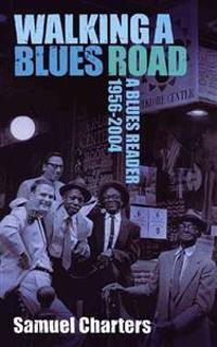 Walking A Blues Road