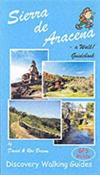 Sierra de aracena - a walk! guidebook