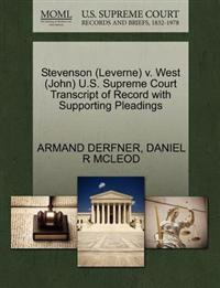 Stevenson (Leverne) V. West (John) U.S. Supreme Court Transcript of Record with Supporting Pleadings