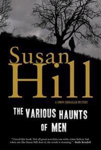The Various Haunts of Men: A Simon Serrailler Mystery