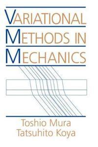 Variational Methods in Mechanics