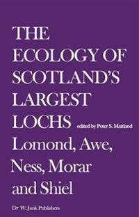 The Ecology of Scotland's Largest Lochs